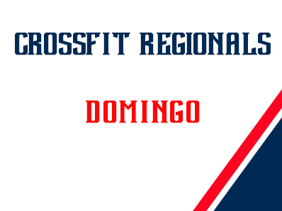 CROSSFIT REGIONALS: EVENTOS DEL DOMINGO